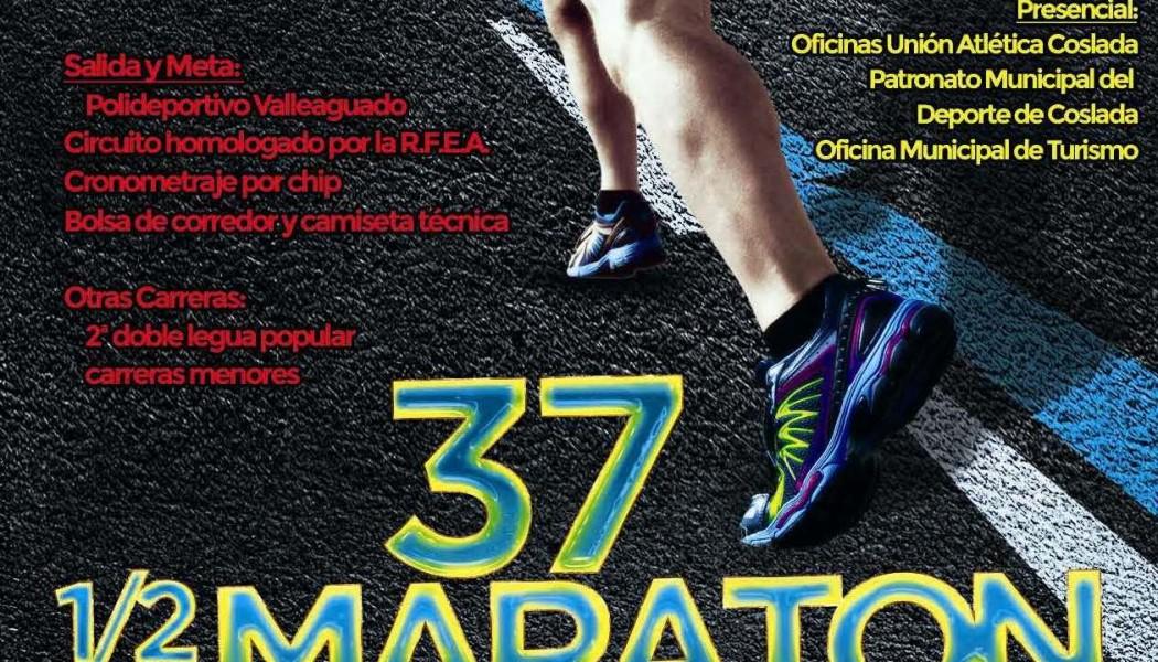 37ª MEDIA MARATON Y 2ª DOBLE LEGUA DE COSLADA
