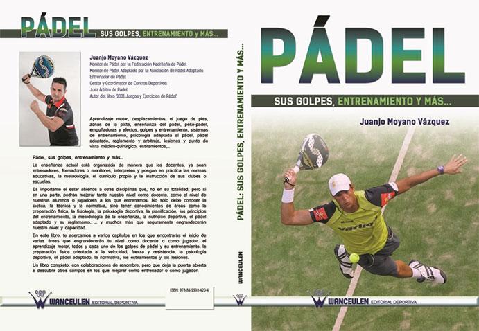 Nuevo libro para profesionales y jugadores de pádel