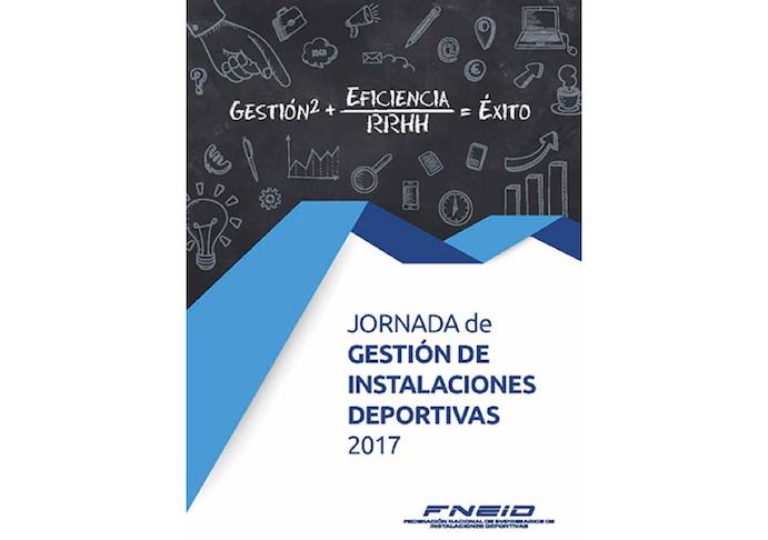 Fneid organiza la Jornada de gestión de instalaciones deportivas 2017