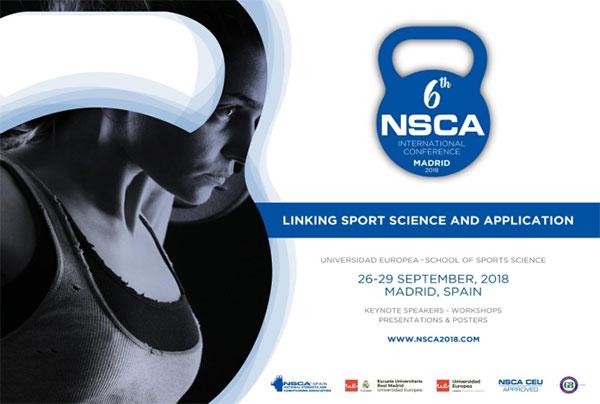 Madrid, sede de la sexta conferencia internacional de NSCA