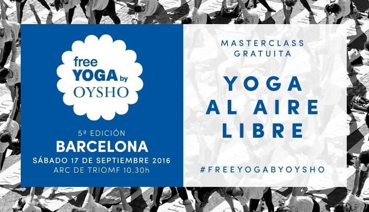 Free Yoga by Oysho Barcelona 2016
