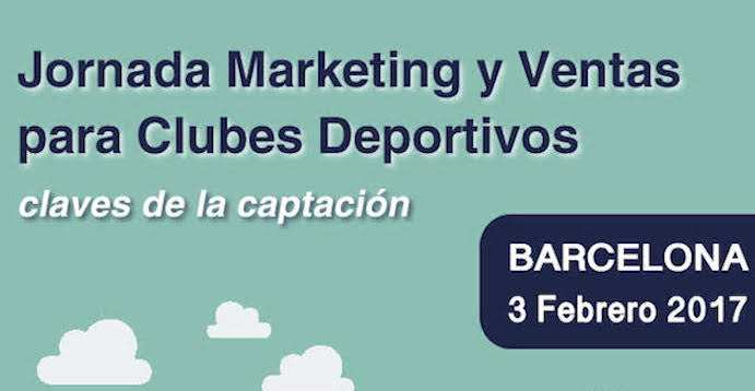 Jornada Marketing y ventas para clubes deportivos en Barcelona
