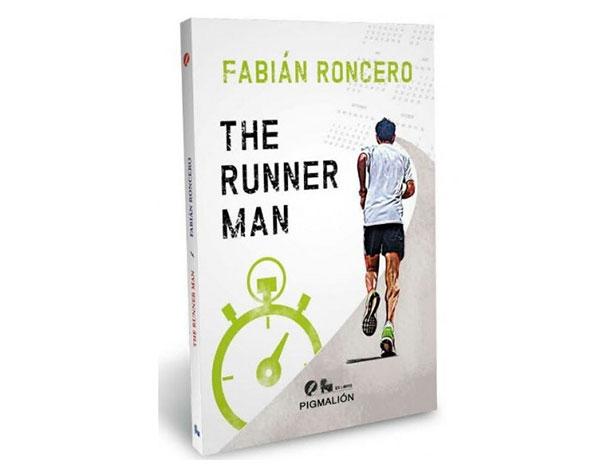 The Runner Man, el libro de Fabián Roncero para los amantes del correr