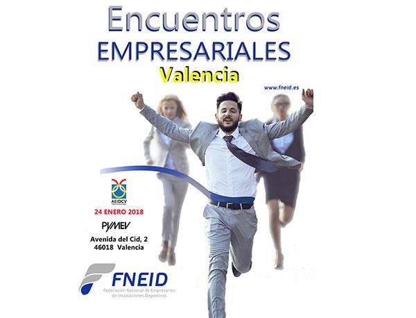 Valencia, primera parada de los Encuentros Empresariales 2018 de Fneid