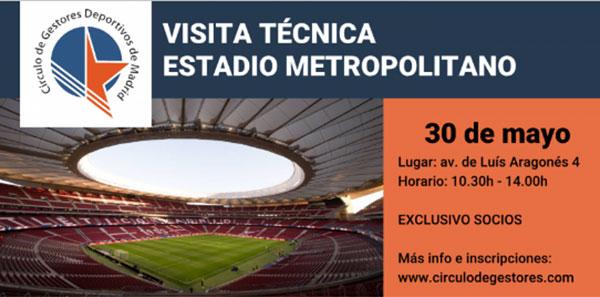 Círculo de Gestores organiza una visita técnica al Estadio Metropolitano