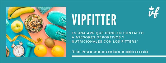 Nace VipFitter, una app que conecta entrenadores personales y nutricionistas con sus clientes
