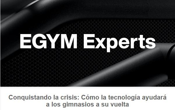 EGym organiza 'Conquistando la crisis: Cómo la tecnología ayudará a los gimnasios a su vuelta'