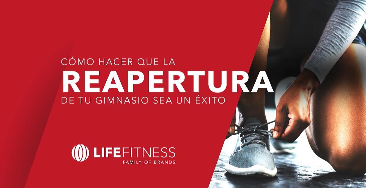 Life Fitness lanza un e-book con consejos para la reapertura exitosa de los gimnasios