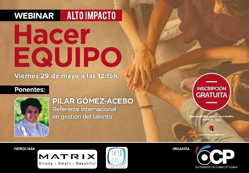 OCP organiza el webinar 'Hacer equipo', con Pilar Gómez-Acebo