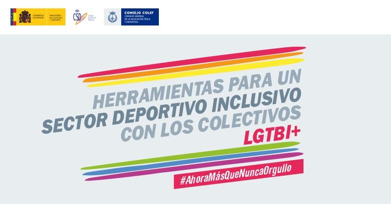 CSD y Consejo COLEF publican herramientas para un sector deportivo inclusivo con los colectivos LGTBI+