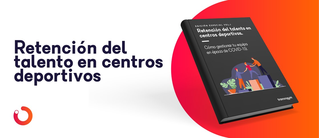Trainingym lanza gratis el ebook 'Retención del talento en centros deportivos'